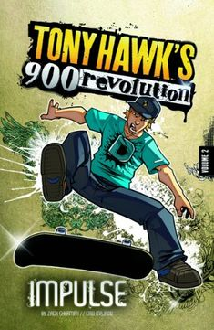 Impulse: Volume Two (Tony Hawk's 900 Revolution) by M. Zachary Sherman http://www.amazon.com/dp/1434234525/ref=cm_sw_r_pi_dp_px5Twb1QG7AMG