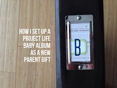 Set up a Project Life Baby Album for yourself or as a new parent gift in just a few hours. Video with page-by-page details within link.