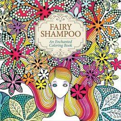 St. Martin's Books-Fairy Shampoo Enchanted Coloring Book, Multicolor