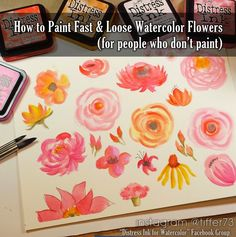 Tiffany's Garden Paper Crafts, Digital Stamps, Hand Made Cards, Country Living: How to paint fast & loose watercolor flowers with Distress Inks