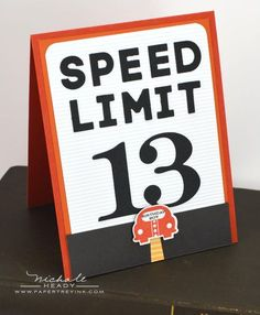 Speed Limit Card...LOVE this for older boys!  Would be fun for child when he/she gets learners permit or drivers license too.