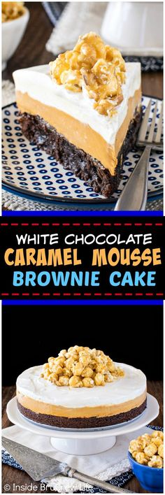 White Chocolate Caramel Mousse Brownie Cake - layers of fudgy brownie & no bake cheesecake mousse make this a must make dessert. Great recipe for parties! (christmas sweets no bake) Dinner Party Desserts, Easy Desserts, Delicious Desserts, Sweet Desserts, Best Dessert Recipes, Cheesecake Recipes, Sweet Recipes, Yummy Recipes, Recipies
