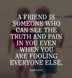 Friendship so true