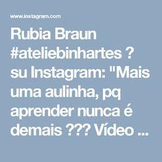 """Rubia Braun #ateliebinhartes 💟 su Instagram: """"Mais uma aulinha, pq aprender nunca é  demais 💛💛💛 Vídeo @hobi_mavi #auladecroche #aprendendo #facavocemesmo #crocheteiras #crochetando…"""""""