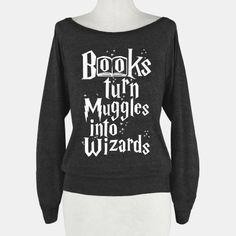 Reading Turns Muggles Into... | T-Shirts, Tank Tops, Sweatshirts and Hoodies | HUMAN