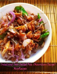 Mauritian Recipes. Sweet and Sour Salted Fish (Poisson Sale) - #mauritius #recipes @MijoRecipes