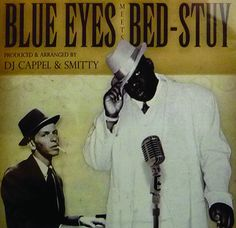 Biggie Smalls & Frank Sinatra: Blue Eyes Meets Bed-Stuy Mixtape CD Compilation