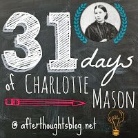 Afterthoughts: 31 Days of Charlotte Mason: Christians, Charlotte Mason, and Fairy Tales by Wendi Capehart {Day 13}