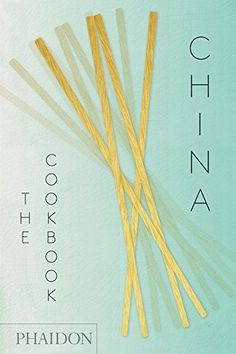 China: The Cookbook by Kei Lum Chan