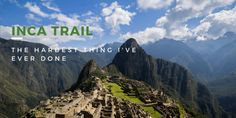 The+Truth+About+Hiking+the+Inca+Trail