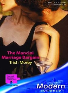 The Mancini Marriage Bargain by Trish Morey (Paperback, for sale online Vernon, Romance, James 1, Breast Cancer, Marriage, Modern, Ebay, Book, Divorce
