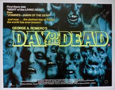 """day of the dead"" romero movie poster Horror Posters, Horror Films, Film Posters, Horror Stories, Day Of The Dead Artwork, George Romero, Dead Zombie, Horror House, Movies"