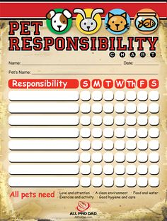 Pet Responsibility Chart  http://www.allprodad.com/tools-and-resources/training-tools/pet-responsibility-chart/