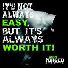 It's not always easy, but it's always worth it.