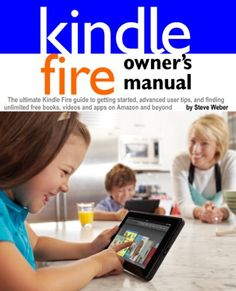 Kindle Fire Owner`s Manual: The ultim... (bestseller)