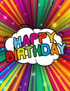 Send Free Colorful Rainbow Happy Birthday Card to Loved Ones on Birthday & Greeting Cards by Davia. It's free, and you also can use your own customized birthday calendar and birthday reminders. Happy Birthday Best Wishes, Birthday Wishes And Images, Happy Birthday Pictures, Happy Birthday Messages, Happy Birthday Quotes, Happy Birthday Greetings, Birthday Greeting Cards, Birthday Fun, Card Birthday