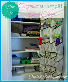 Life: Simplified Project - How to Live Simply - Simple Living Mama Linen Closet Organization, Household Organization, Home Organization Hacks, Organizing Your Home, Organization Ideas, Bathroom Linen Closet, Linen Closets, Hall Closet, Bachelorette Pad