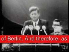 """John F. Kennedy's famous speech in Berlin. """"Ich bin ein Berliner!"""""""