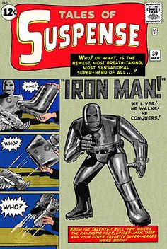 Iron Man (Marvel, first appearance in 1963).