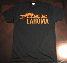 Pokelahoma Shirt Black S M L XL by popprints on Etsy Oklahoma State Football, Oklahoma State University, College Football, Tulsa Time, Go Pokes, Quilt Designs, Shirt Ideas, My Style, Fall Fashion
