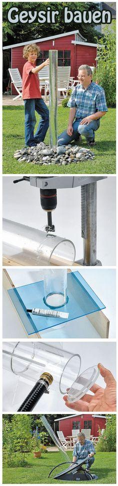 Ein Geysir ist ein tolles Deko-Element für den Garten. Die Wassersäule aus Acrylglas kann man selbst bauen – und kostet gerade mal 80 Euro.