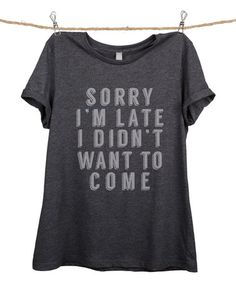 Love this Charcoal 'I Didn't Want to Come' Relaxed Tee - Plus Too on #zulily! #zulilyfinds