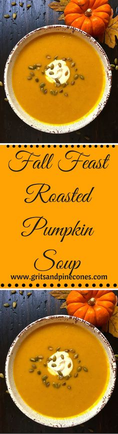 This delicious and healthy soup would be a great starter or first course for Thanksgiving dinner or is a wonderful light meal all by itself. www.gritsandpinecones.com