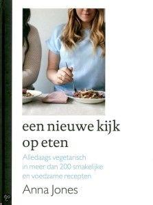"""Blogster """"De groene prinses"""" is in de wolken over Een nieuwe kijk op eten."""