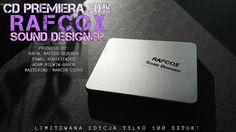 CD RAFCOX SOUND DESIGNER - NOWOŚĆ 2015 PREMIERA!!!