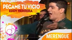 Pegame Tu Vicio - Eddy Herrera (Video Oficial) Spanish Music, Latina, Kisses, Youtube, Cards, Movie Posters, Movies, Kiss You, Musica