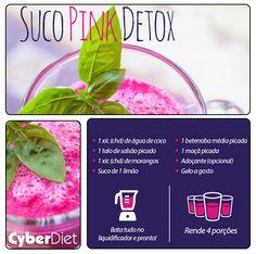 Suco Pink Detox: Ajuda a desinchar e dá energia e disposição para encarar a semana que se inicia! Mais dicas como essa em: http://facebook.com/cyberdietoficial