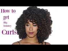 Natural Hair || How to get bouncy, voluminous curls - YouTube