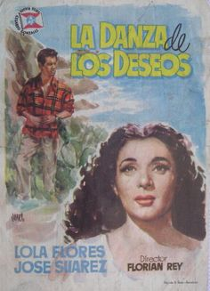 Folleto del film : LA DANZA DE LOS DESEOS. LOLA FLORES.1954