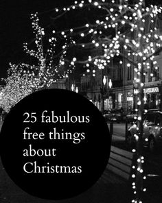 Wanting a thrifty Christmas ? Here are 25 fabulous free things to do at Christmas