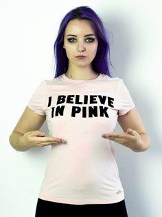 Believe in pink 1 I Believe In Pink, Kawaii Fashion, Candy, T Shirts For Women, Sweet, Cute, Tops, Kawaii, Cute Fashion