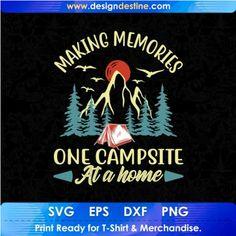 Camping World, Camping Life, Camping With Kids, Camping Gear, Shirt Print Design, Shirt Designs, Camping Stores, Camping Activities, Making Memories