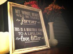 Chalkboard wedding sign with Sara Bareilles lyrics.