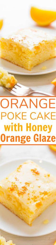 Orange Poke Cake with Honey-Orange Glaze - BOLD orange flavor in this EASY, 100% scratch, no mixer poke cake!! Orange juice, orange extract, and orange zest make this cake the BEST way ever to get your Vitamin C!!