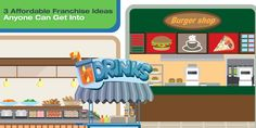 3 Affordable Franchise Ideas Anyone Can Get Into