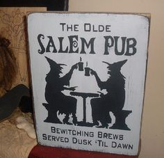 The Olde Salem Pub Handpainted Primitive Wood Sign Witch Wicca Bar BRAND NEW…