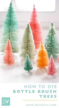 How to Dye Bottle Brush Trees - Dalla Vita Pink Christmas, Christmas Holidays, Christmas Ornaments, Christmas Displays, Christmas 2019, Christmas Ideas, Retro Christmas Tree, Christmas Tables, Christmas Inspiration
