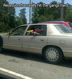 The recession has been hard on everyone…