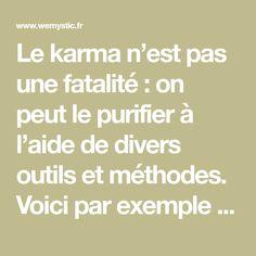 Le karma n'est pas une fatalité : on peut le purifier à l'aide de divers outils et méthodes. Voici par exemple comment nettoyer son karma avec un œuf.