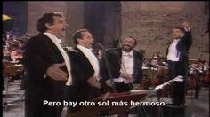 Los tres tenores, O´sole mio y Nessun dorma Subtitulado al español, via YouTube.