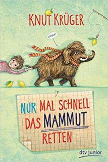 SandrasBookcorner - Buchtipps für Jugendbücher : Nur mal das Mammut retten dtv Verlag