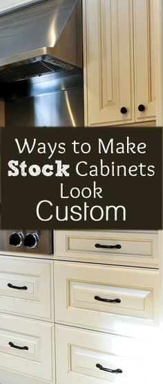 There are a few things you can do to transform your stock kitchen cabinets from a basic, right out of the factory look, to a custom look. 1. Add Molding  Simply adding molding to the top of the cabinets can really make a big difference in making cabinets look