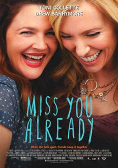Poster of Miss You Already 2015 Full Movie BRRip 480p 300Mb English Esubs