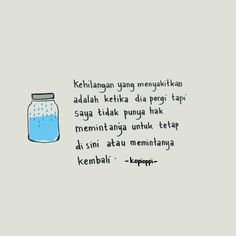 Quotes Rindu, Pain Quotes, Hurt Quotes, Words Quotes, Love Quotes, Reminder Quotes, Self Reminder, Pretty Words, Beautiful Words
