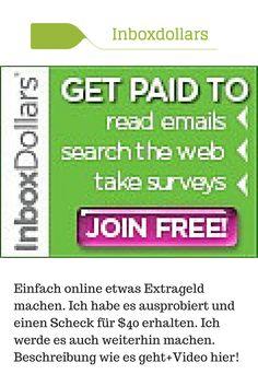 Inboxdollar mache einfach Geld in Deutschland und den USAWeltweit kann man mit Inboxdollars Geld (Scheck) oder Gift Cards erhalten durch Videos anschauen, Umfragen ausfüllen, Coupons nutzen usw. Ich habe es in den USA getestet, lese hier mehr: https://usabilligabergutleben.blogspot.com/2015/03/inboxdollars-einfach-geld-online.html .