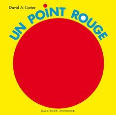 Amazon.fr - Un point rouge - David A. Carter - Livres Du même auteur : 2bleu, cache cache, bruit blanc